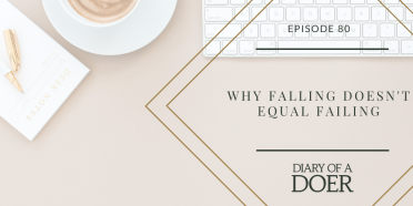 Episode 80: Why Falling Doesn't Equal Failing