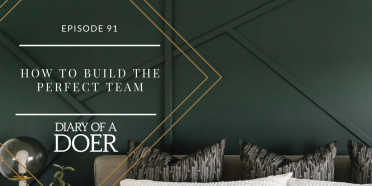 Episode 91: How to Build the Perfect Team