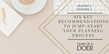 Season 2 Episode 4: 6 key Recommendations to Jump-Start your Planning Process