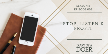 Season 2 Episode 8: Stop, Listen & Profit
