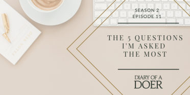 Season 2 Episode 11: The 5 Questions I'm Asked the Most