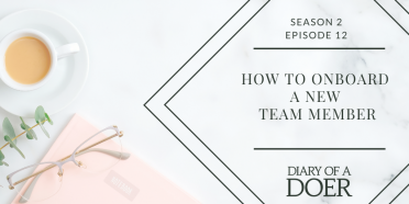 Season 2 Episode 12: How to Onboard a New Team Member