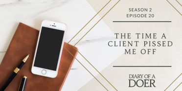 Season 2 Episode 20: The Time a Client Pissed Me Off