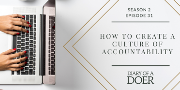 Season 2 Episode 31: How to Create a Culture of Accountability